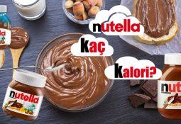 Nutella Kalori ve Besin Değerleri