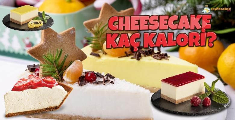 Cheesecake (Çizkek) Kalorisi ve Besin Değerleri - Diyette Yenir mi?