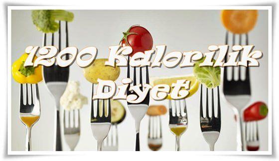 1200 Kalorilik DiyetKaç Kilo Verdirir?