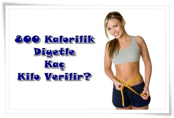 800 Kalorilik Diyetle Kaç Kilo Verilir?