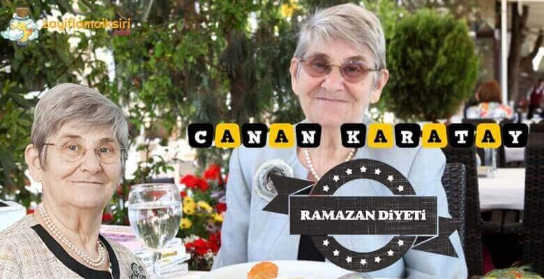 Canan Karatay'ın Ramazan Diyeti