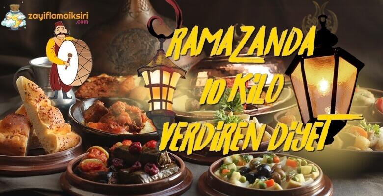 1 Ayda 10 Kilo Verdiren Ramazan Diyeti Listesi