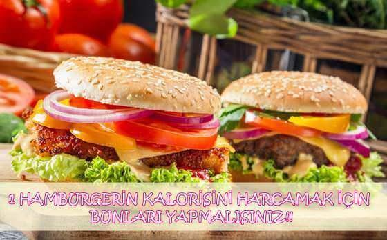 1 Hamburgerin Kalorisine Eş Değer 10 Hareket