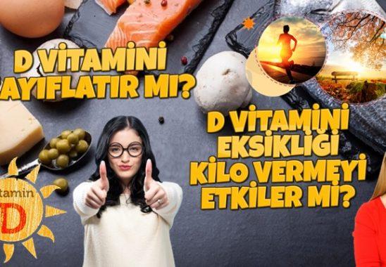 D Vitamini Zayıflatır mı? Kilo Aldırır mı?