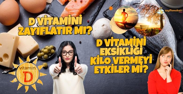 D Vitamini Zayıflatır mı? Kilo Vermeyi Engeller mi?
