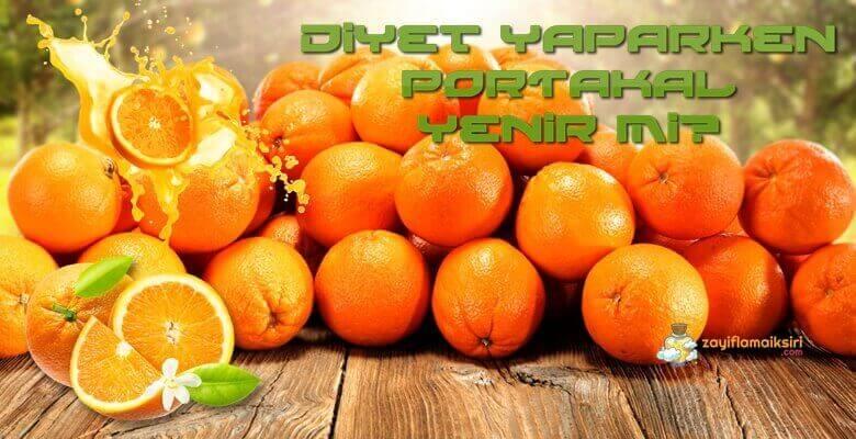 Diyet Yaparken Portakal Yenir mi?
